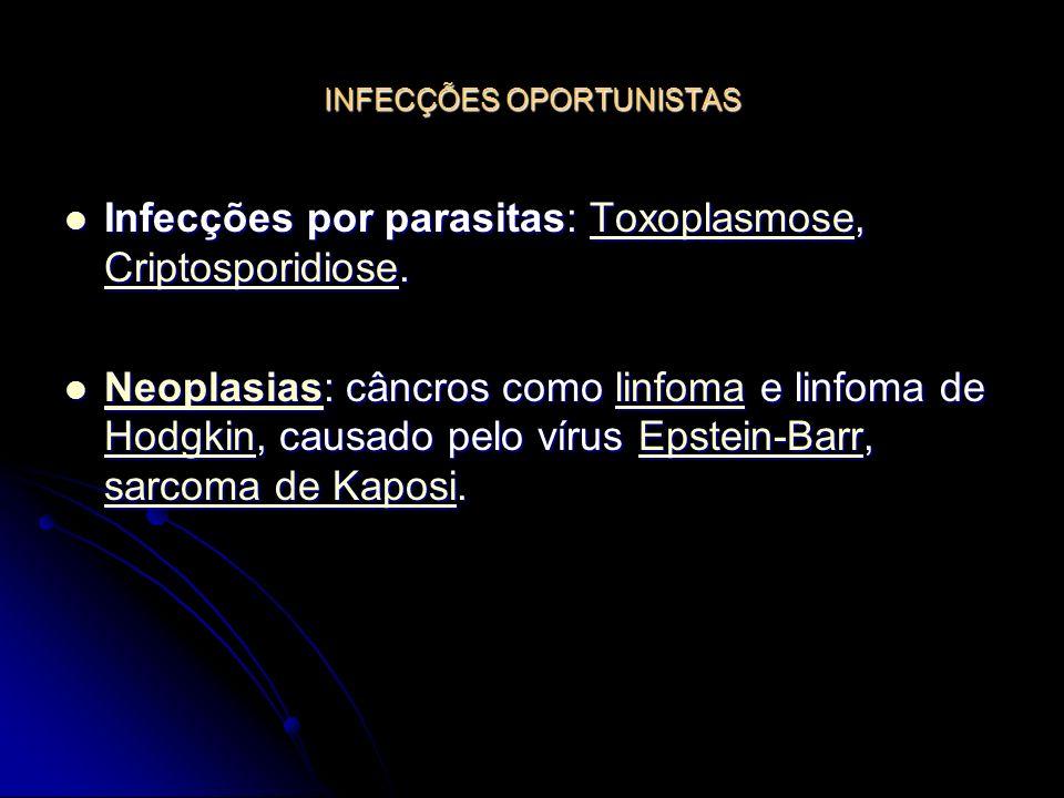 INFECÇÕES OPORTUNISTAS