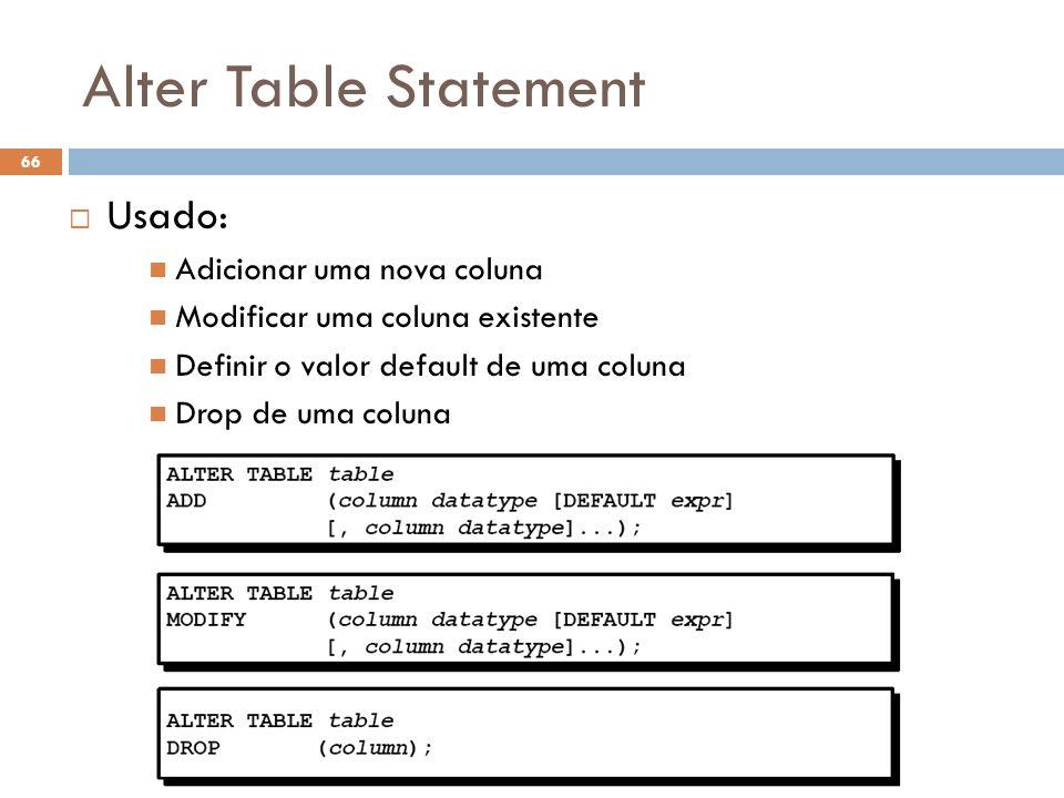 Alter Table Statement Usado: Adicionar uma nova coluna
