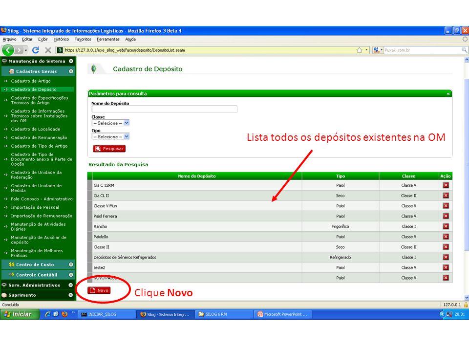 Lista todos os depósitos existentes na OM