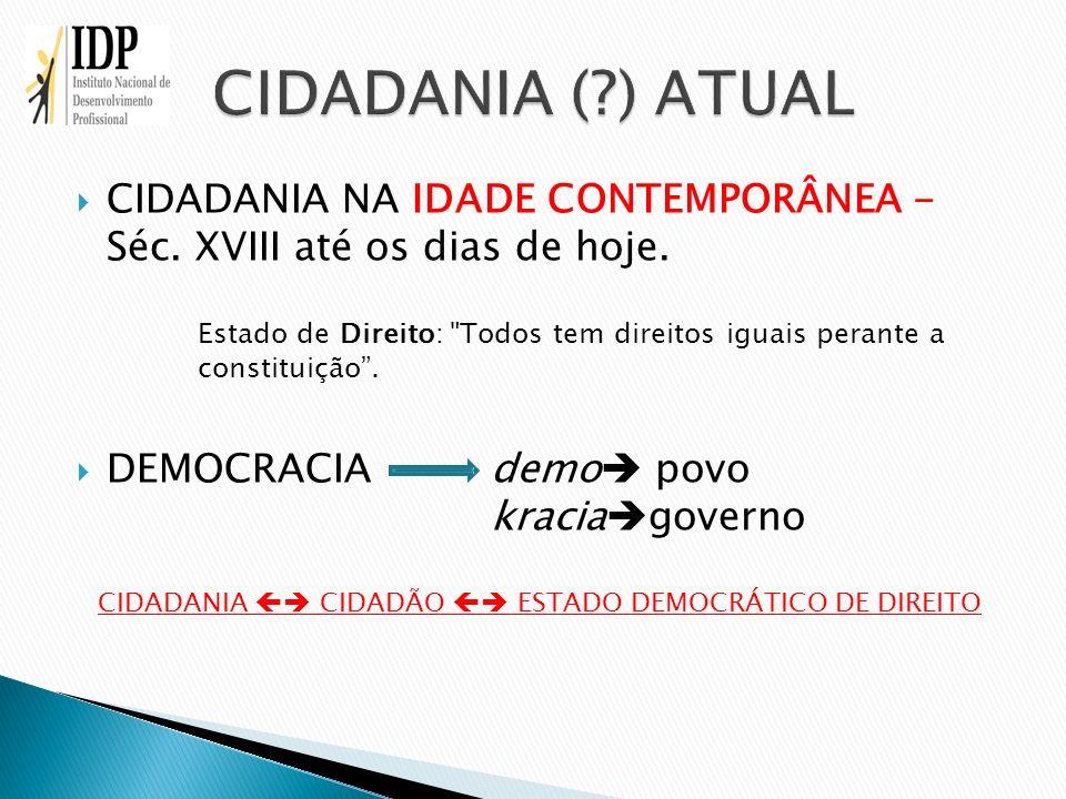CIDADANIA  CIDADÃO  ESTADO DEMOCRÁTICO DE DIREITO