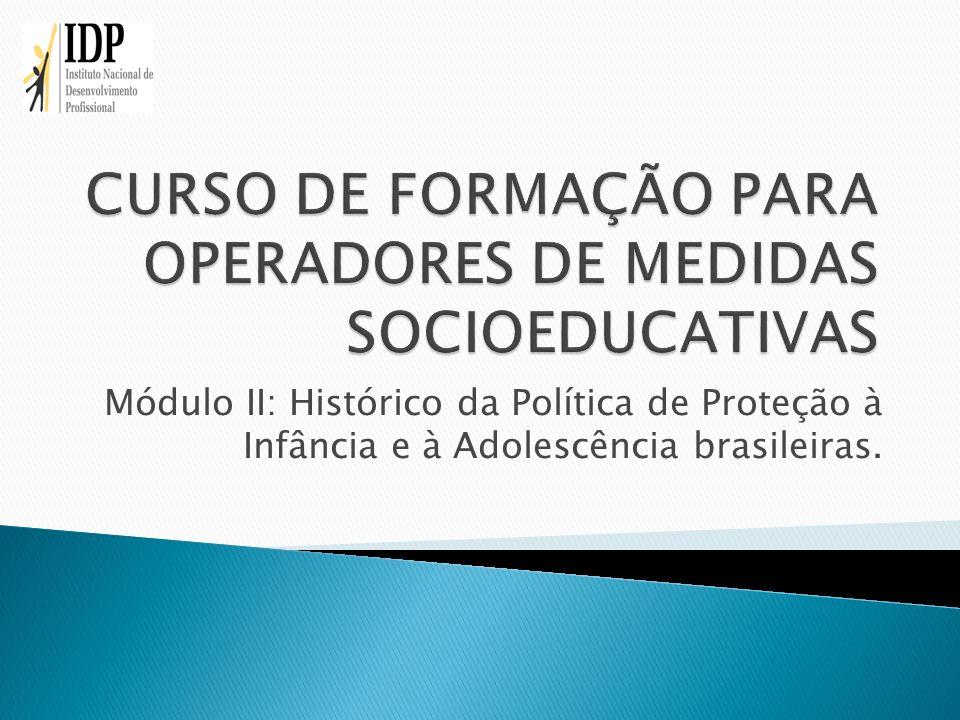 CURSO DE FORMAÇÃO PARA OPERADORES DE MEDIDAS SOCIOEDUCATIVAS