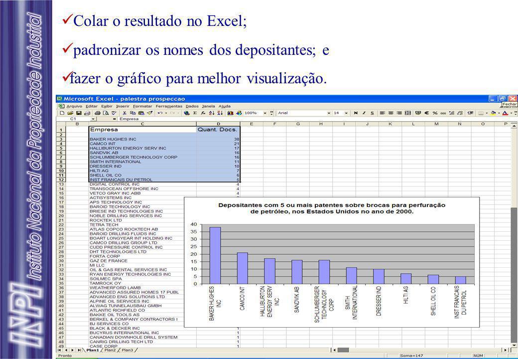 Colar o resultado no Excel;