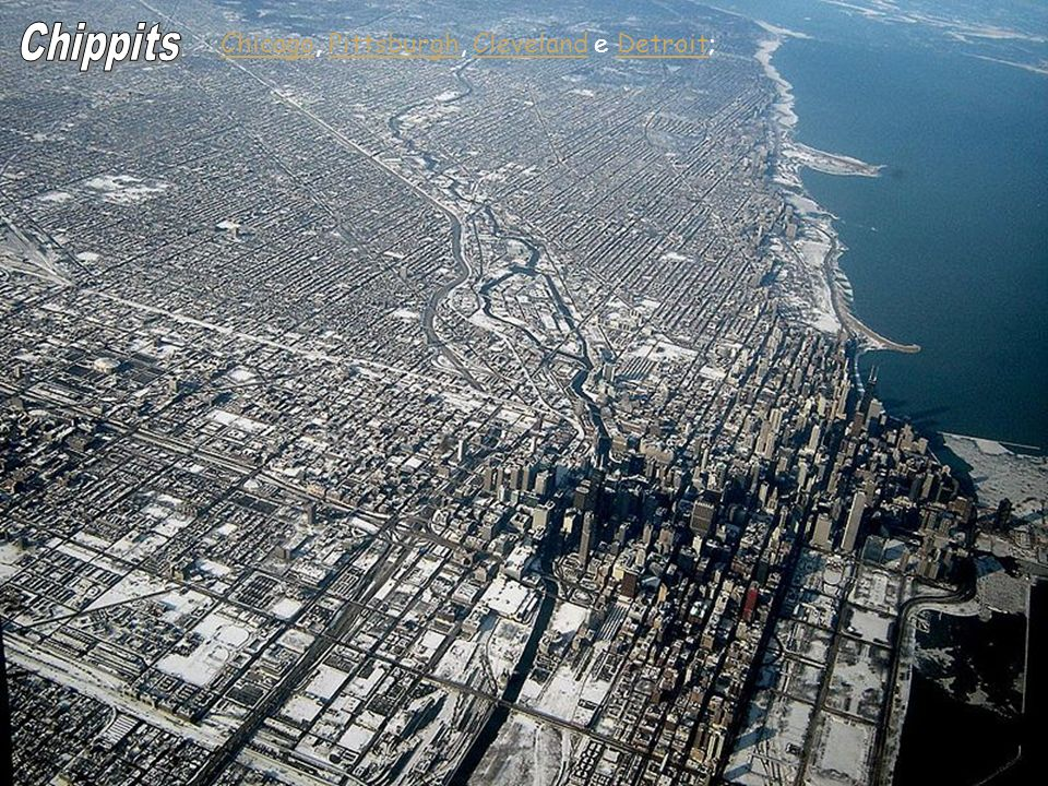 Chippits Chicago, Pittsburgh, Cleveland e Detroit; Geo A Aula 10