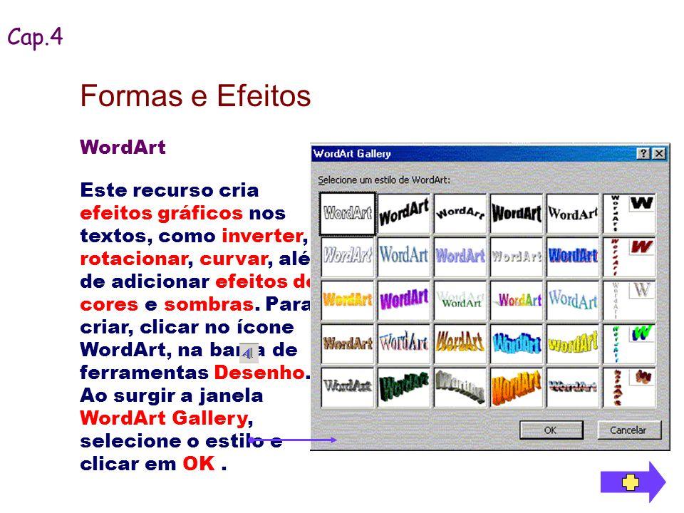 Formas e Efeitos Cap.4 WordArt