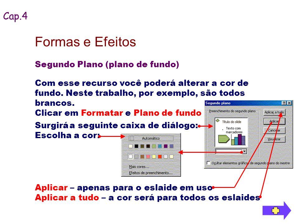 Formas e Efeitos Cap.4 Segundo Plano (plano de fundo)