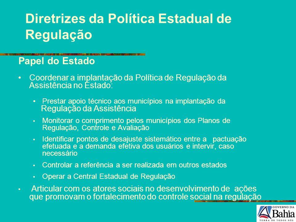 Diretrizes da Política Estadual de Regulação