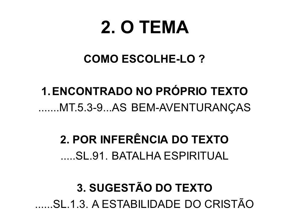 ENCONTRADO NO PRÓPRIO TEXTO 2. POR INFERÊNCIA DO TEXTO