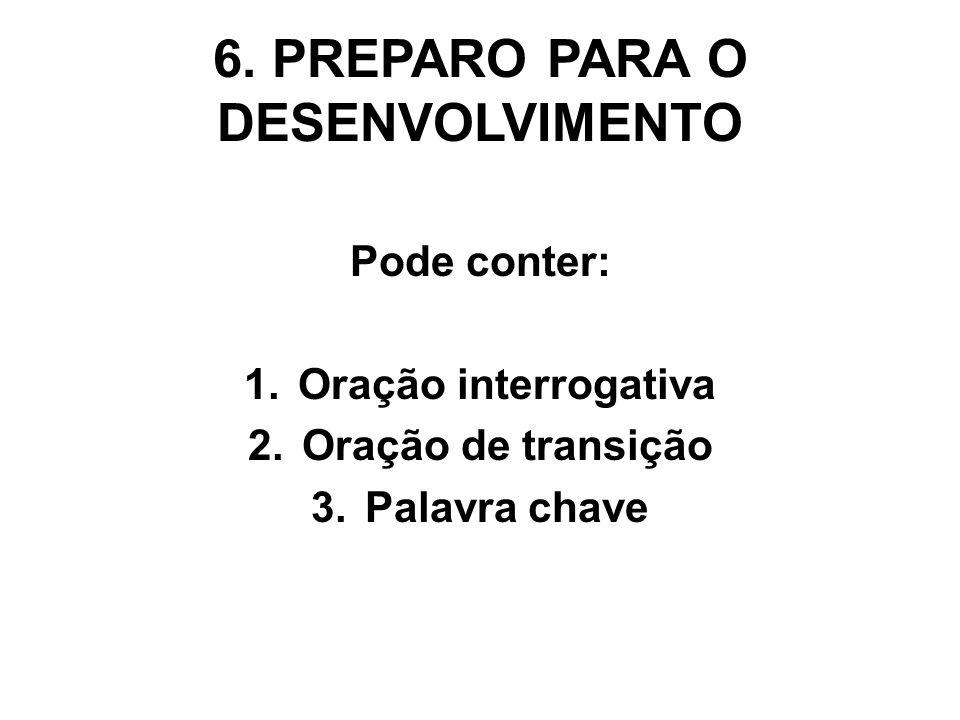 6. PREPARO PARA O DESENVOLVIMENTO