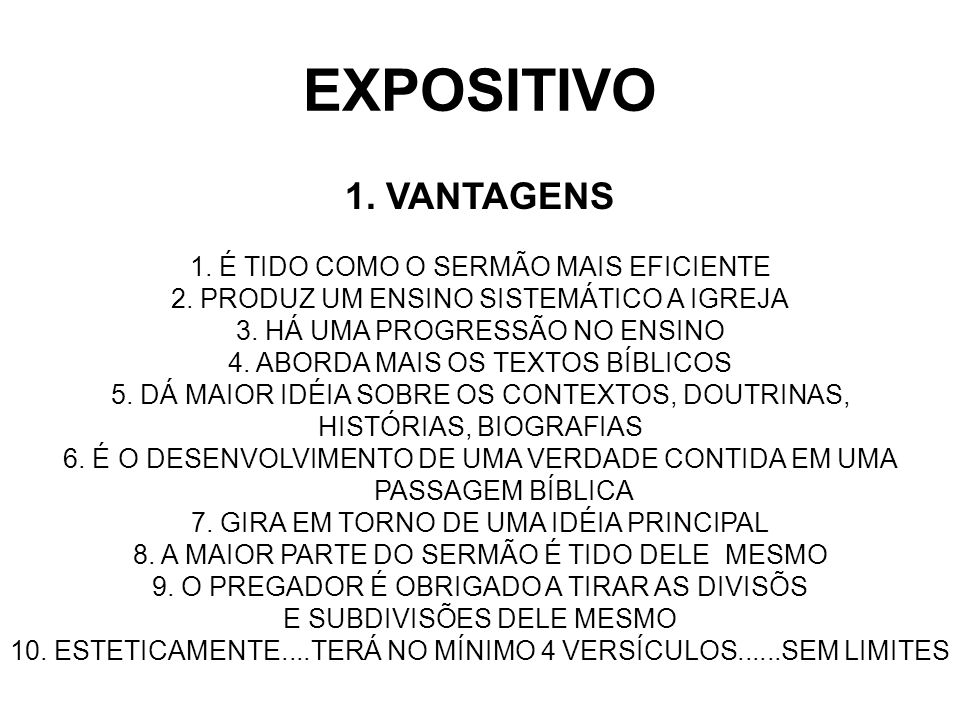 EXPOSITIVO 1. VANTAGENS 1. É TIDO COMO O SERMÃO MAIS EFICIENTE