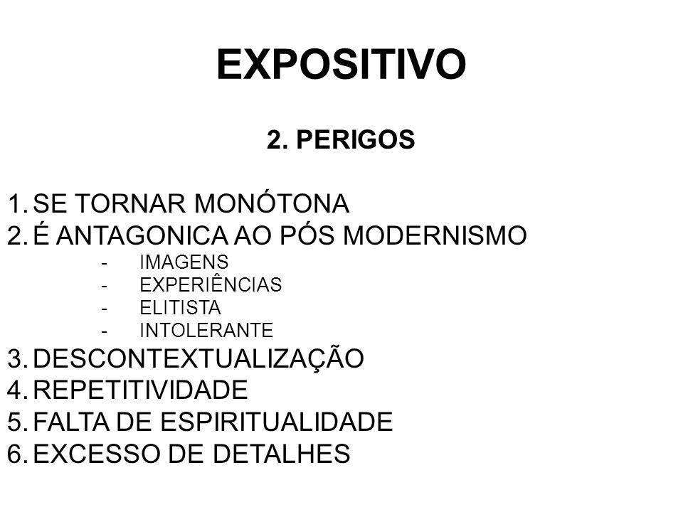 EXPOSITIVO 2. PERIGOS SE TORNAR MONÓTONA