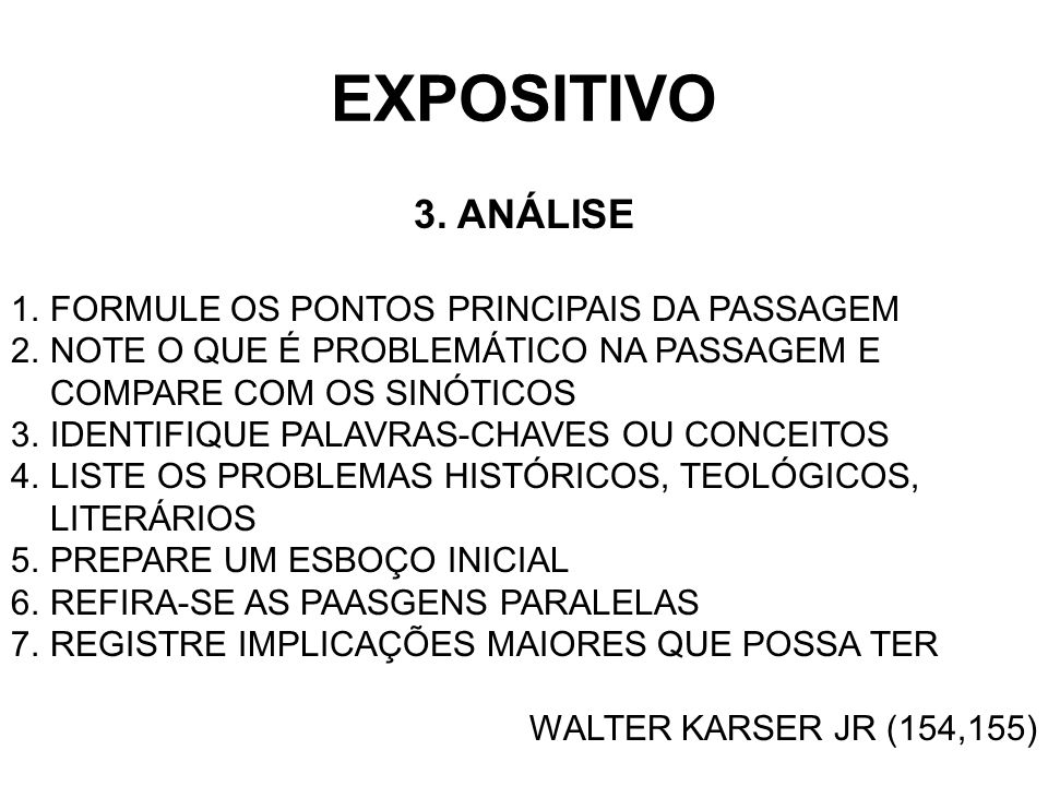 EXPOSITIVO 3. ANÁLISE FORMULE OS PONTOS PRINCIPAIS DA PASSAGEM