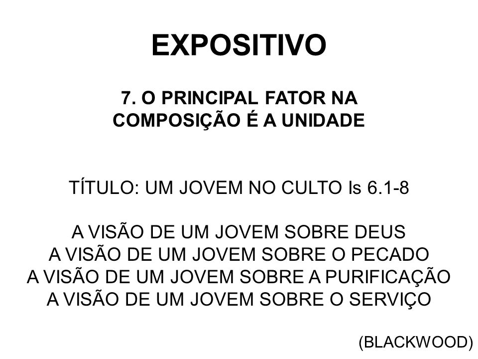 EXPOSITIVO 7. O PRINCIPAL FATOR NA COMPOSIÇÃO É A UNIDADE