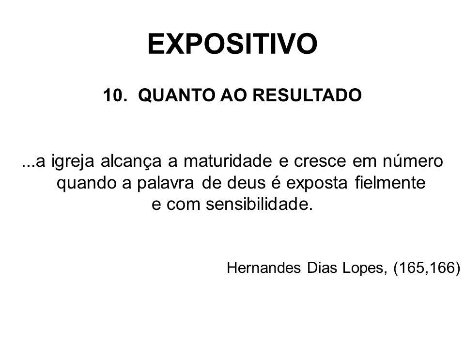 EXPOSITIVO 10. QUANTO AO RESULTADO