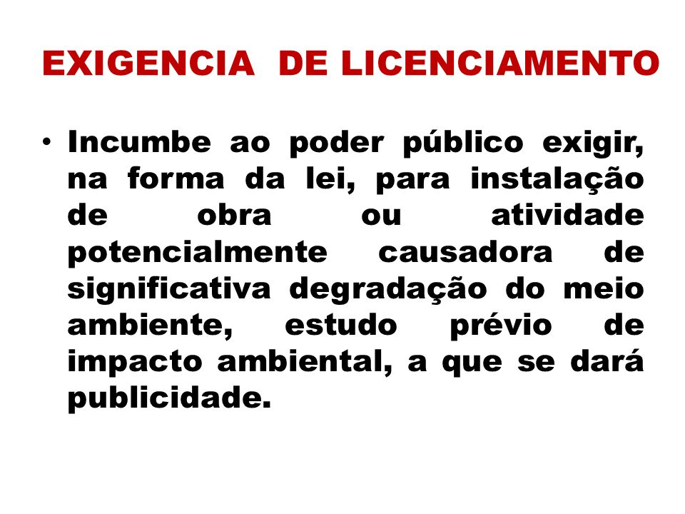 EXIGENCIA DE LICENCIAMENTO