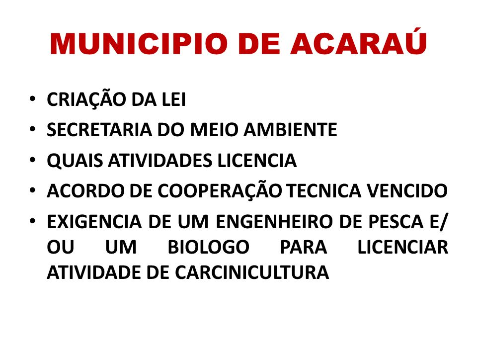 MUNICIPIO DE ACARAÚ CRIAÇÃO DA LEI SECRETARIA DO MEIO AMBIENTE