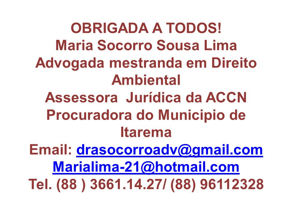 Maria Socorro Sousa Lima Advogada mestranda em Direito Ambiental