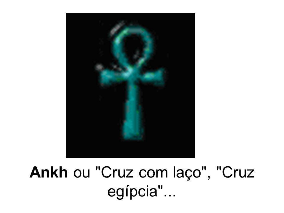 Ankh ou Cruz com laço , Cruz egípcia ...