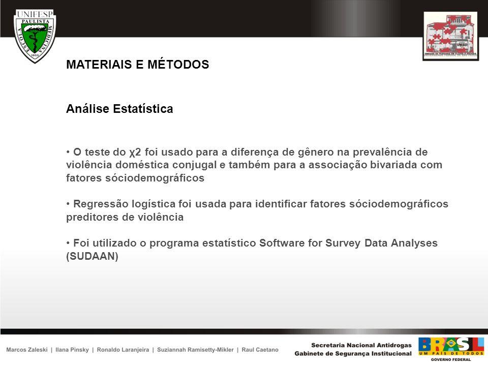 MATERIAIS E MÉTODOS Análise Estatística
