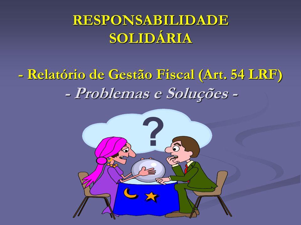 RESPONSABILIDADE SOLIDÁRIA - Relatório de Gestão Fiscal (Art