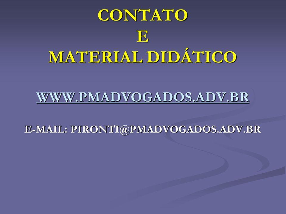 E-MAIL: PIRONTI@PMADVOGADOS.ADV.BR