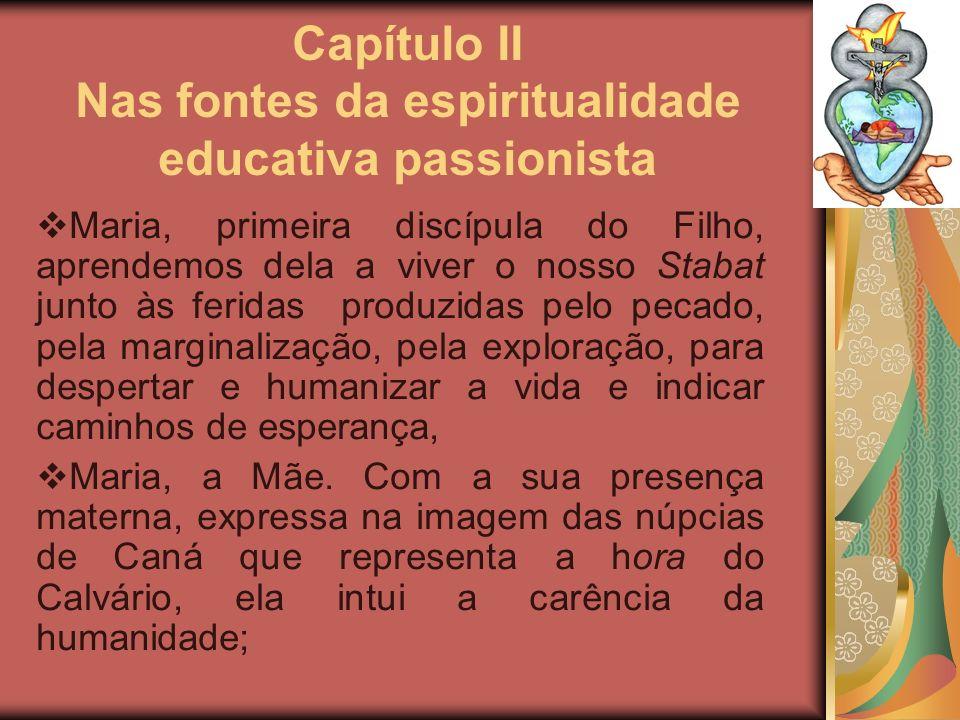 Capítulo II Nas fontes da espiritualidade educativa passionista