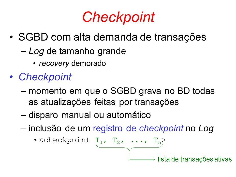 Checkpoint SGBD com alta demanda de transações Checkpoint