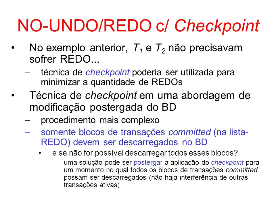 NO-UNDO/REDO c/ Checkpoint