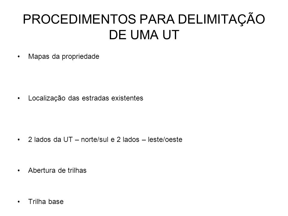 PROCEDIMENTOS PARA DELIMITAÇÃO DE UMA UT