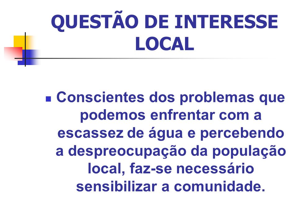 QUESTÃO DE INTERESSE LOCAL