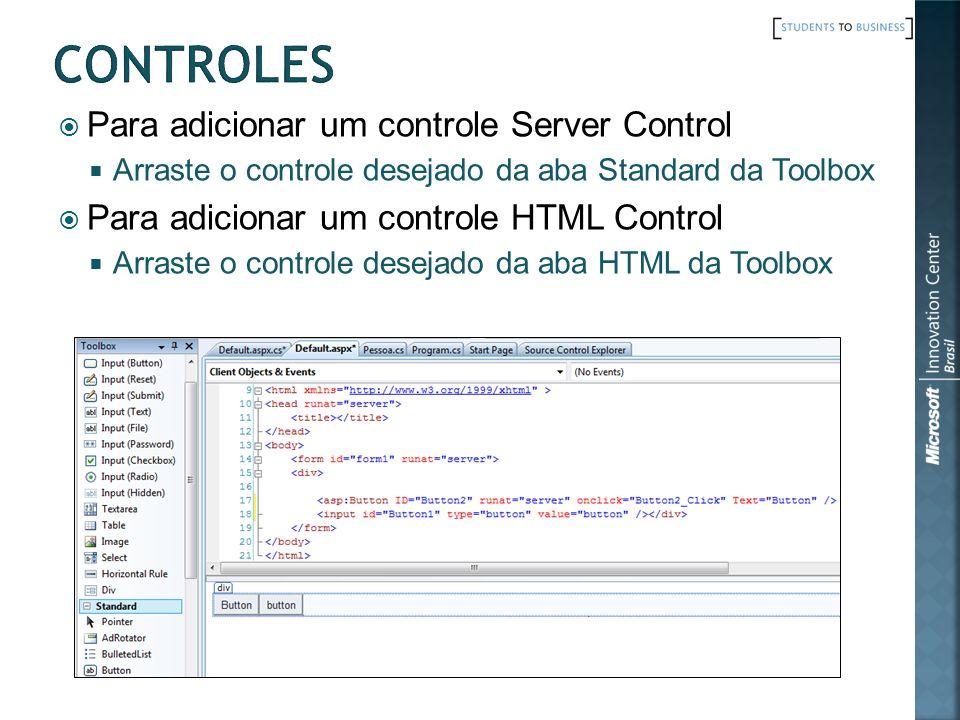 Controles Para adicionar um controle Server Control
