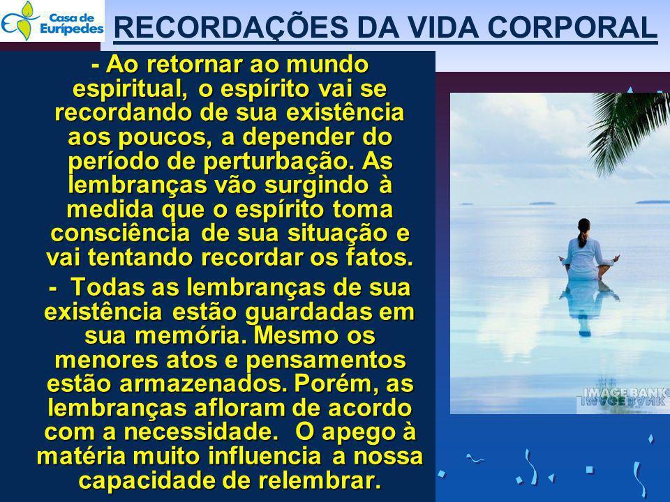 RECORDAÇÕES DA VIDA CORPORAL