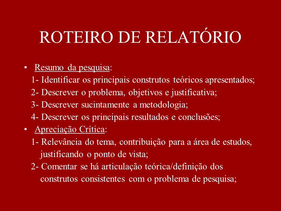 ROTEIRO DE RELATÓRIO Resumo da pesquisa:
