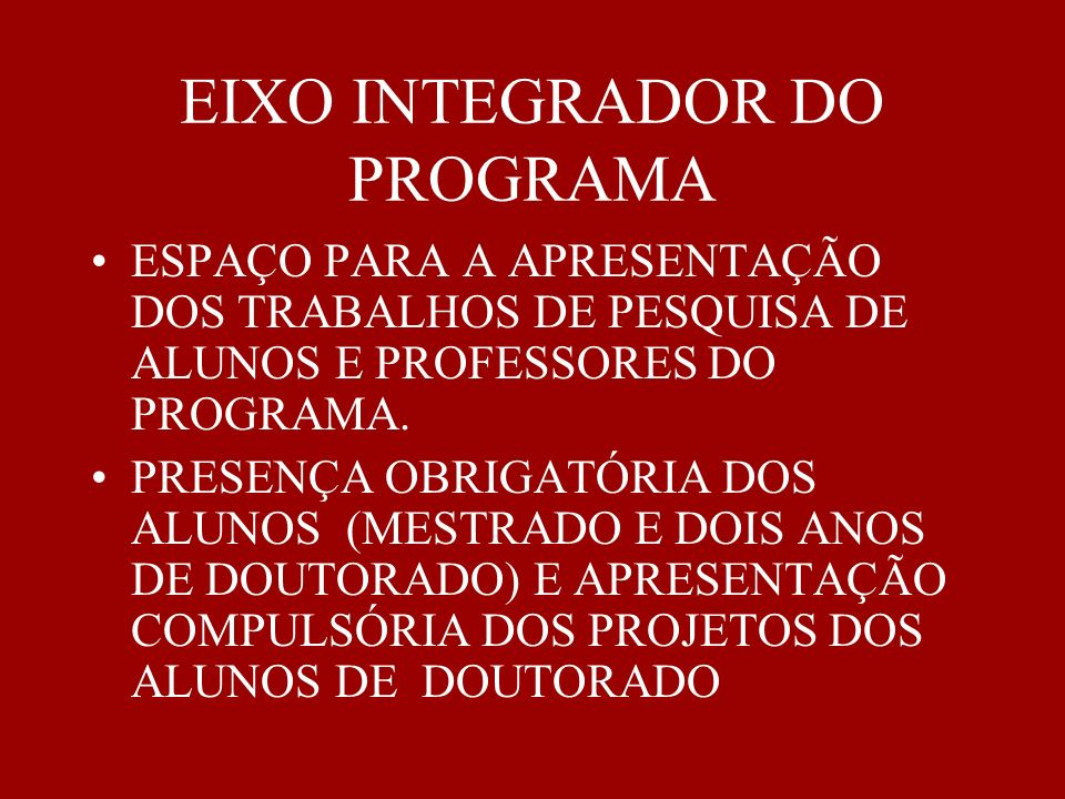 EIXO INTEGRADOR DO PROGRAMA