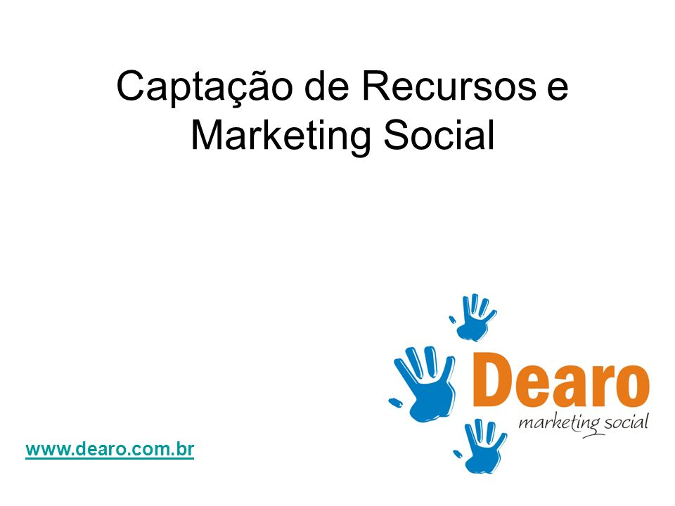 Captação de Recursos e Marketing Social