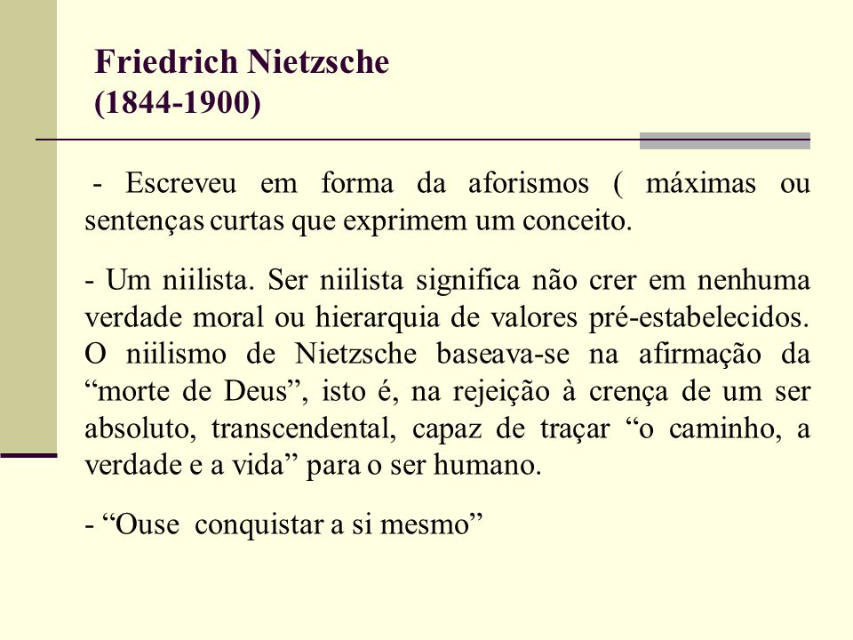 Friedrich Nietzsche (1844-1900)