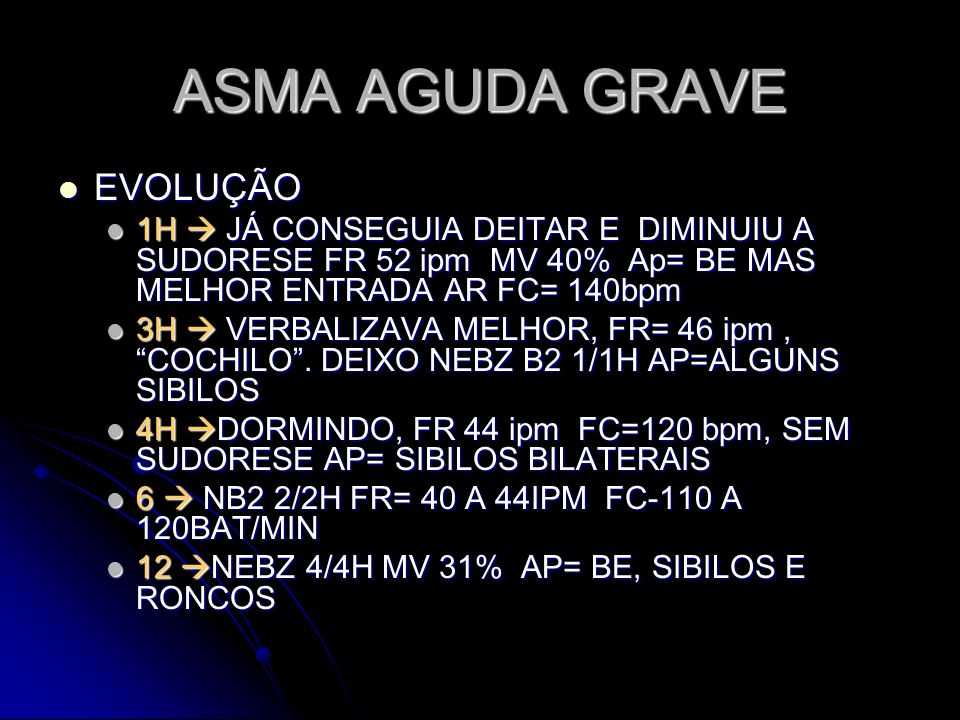 ASMA AGUDA GRAVE EVOLUÇÃO