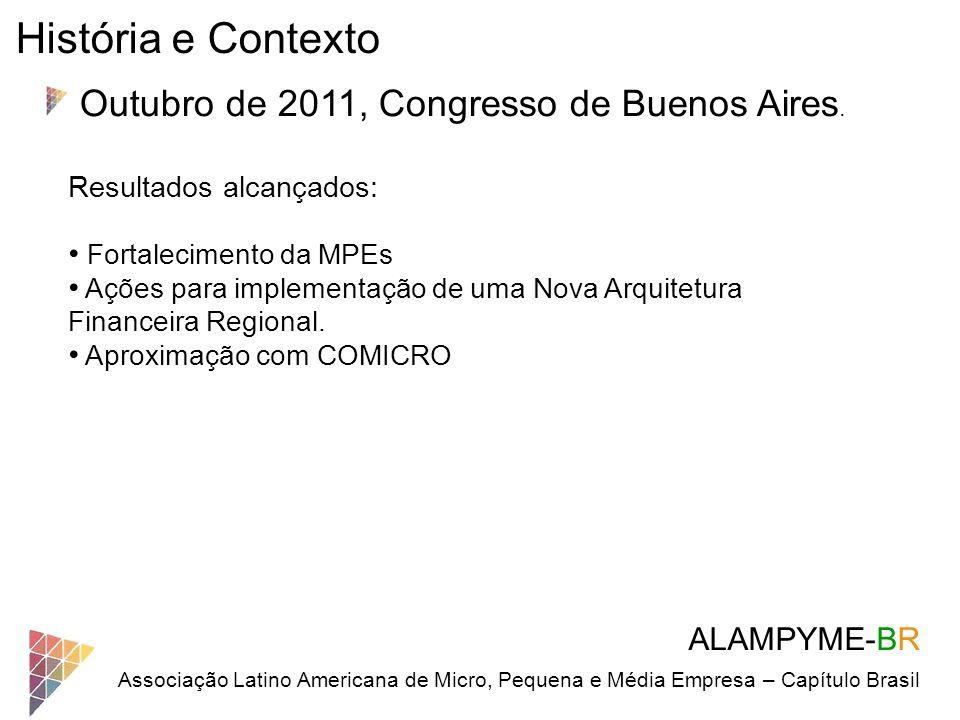 História e Contexto Outubro de 2011, Congresso de Buenos Aires.