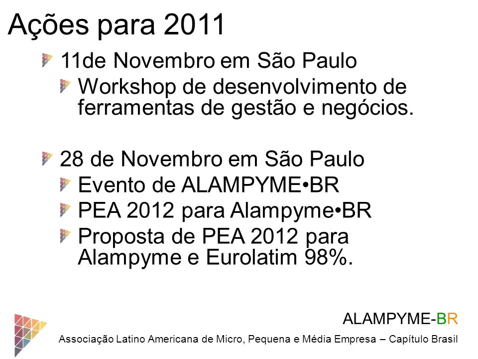 Ações para 2011 11de Novembro em São Paulo