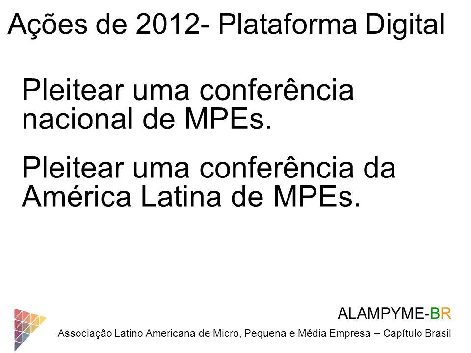 Pleitear uma conferência nacional de MPEs.
