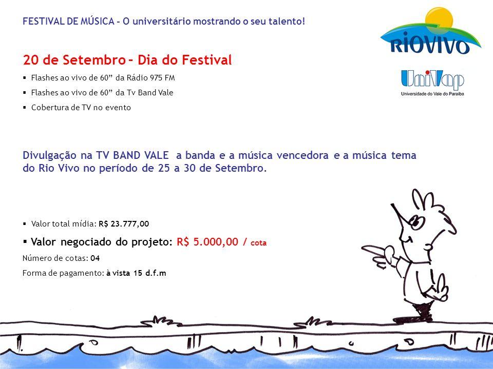 20 de Setembro – Dia do Festival