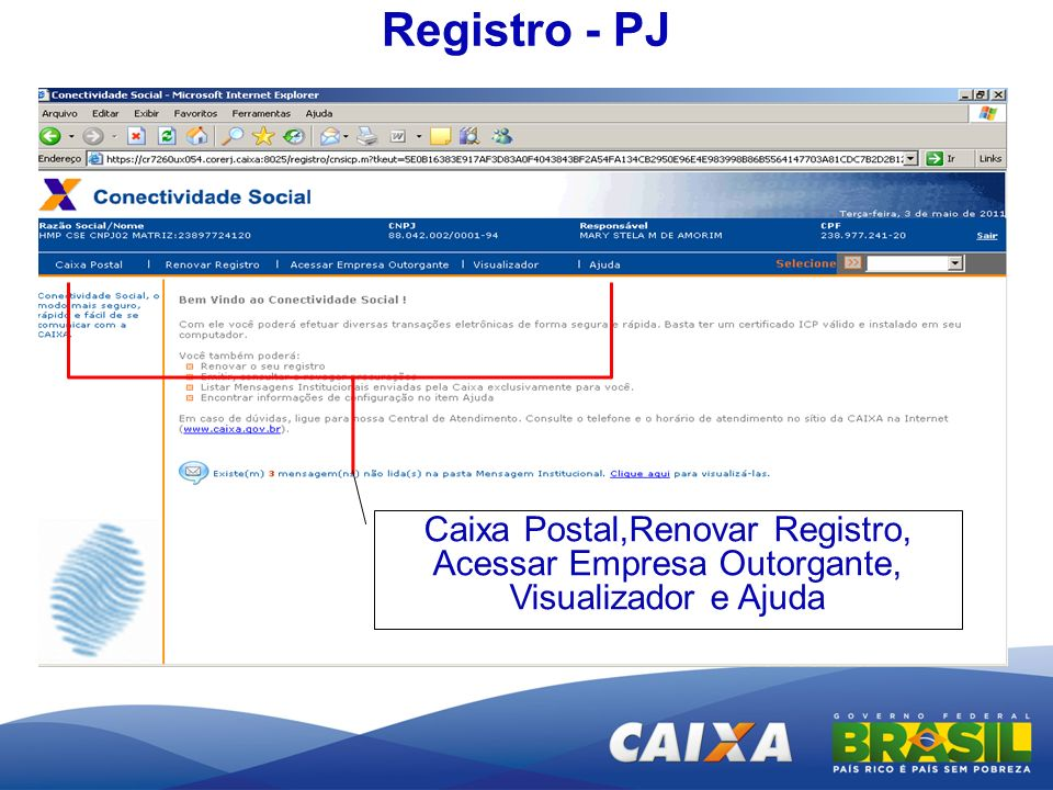 Registro - PJ Caixa Postal,Renovar Registro, Acessar Empresa Outorgante, Visualizador e Ajuda