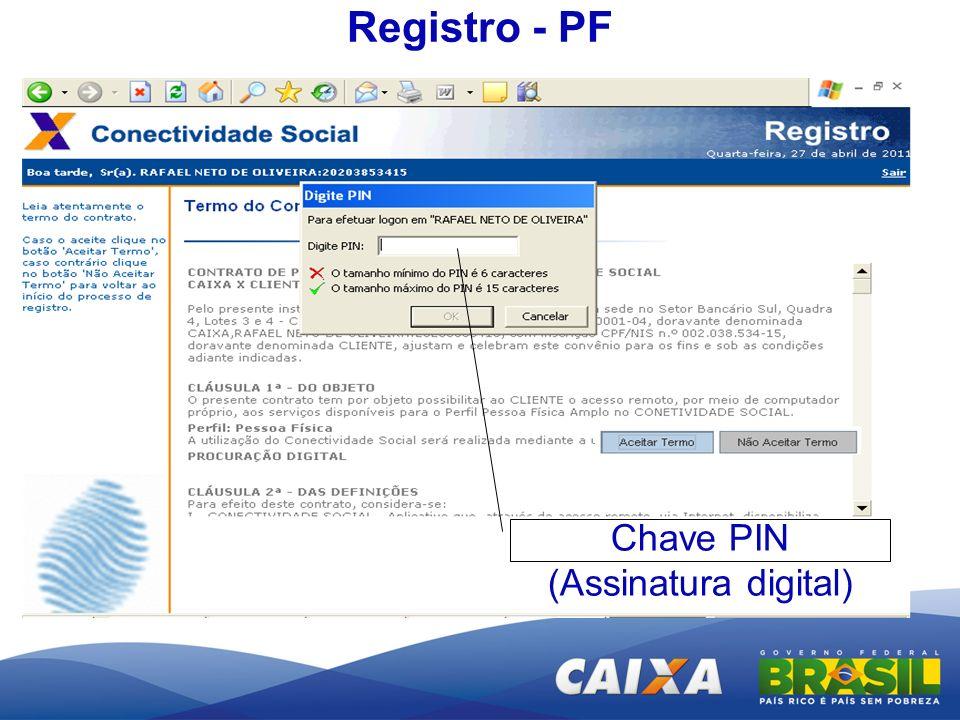 Registro - PF Chave PIN (Assinatura digital)
