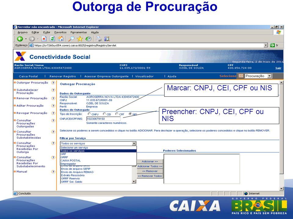 Outorga de Procuração Marcar: CNPJ, CEI, CPF ou NIS