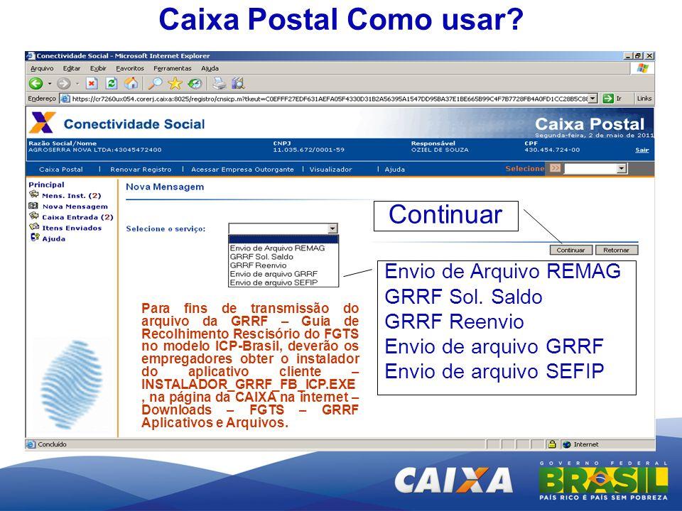 Caixa Postal Como usar Continuar Envio de Arquivo REMAG