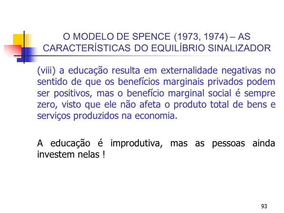 O MODELO DE SPENCE (1973, 1974) – AS CARACTERÍSTICAS DO EQUILÍBRIO SINALIZADOR