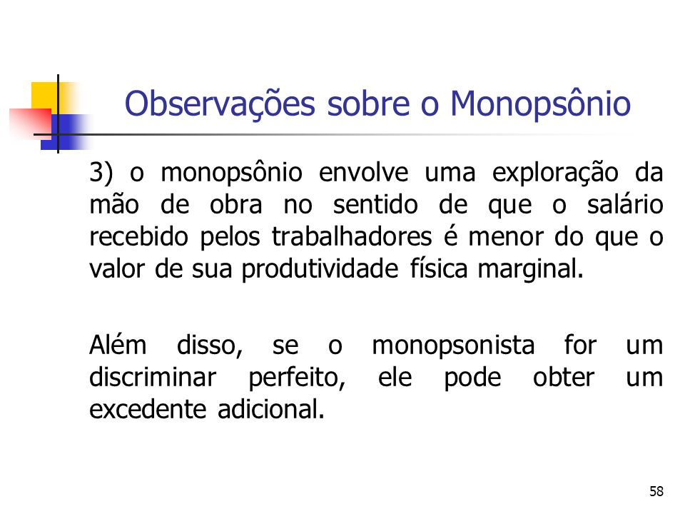 Observações sobre o Monopsônio