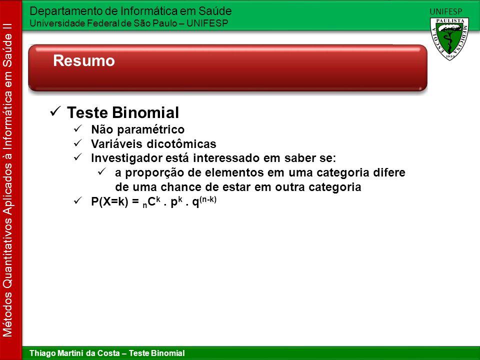 Resumo Teste Binomial Não paramétrico Variáveis dicotômicas