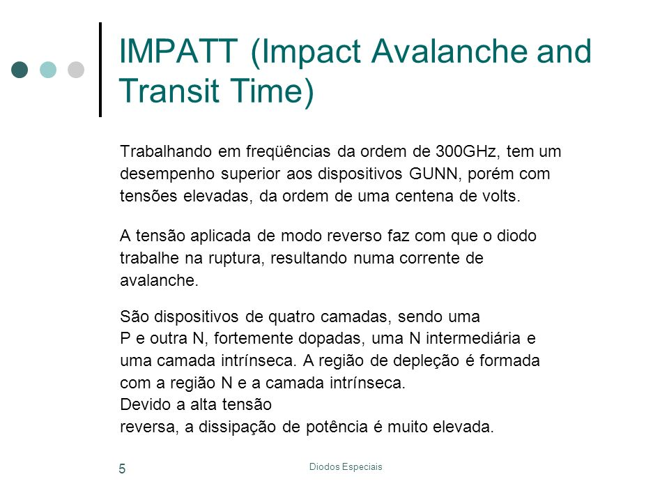 IMPATT (Impact Avalanche and Transit Time)