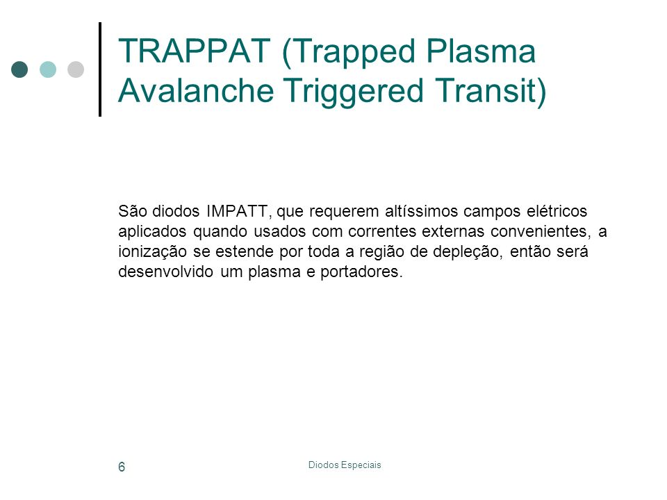 TRAPPAT (Trapped Plasma Avalanche Triggered Transit)