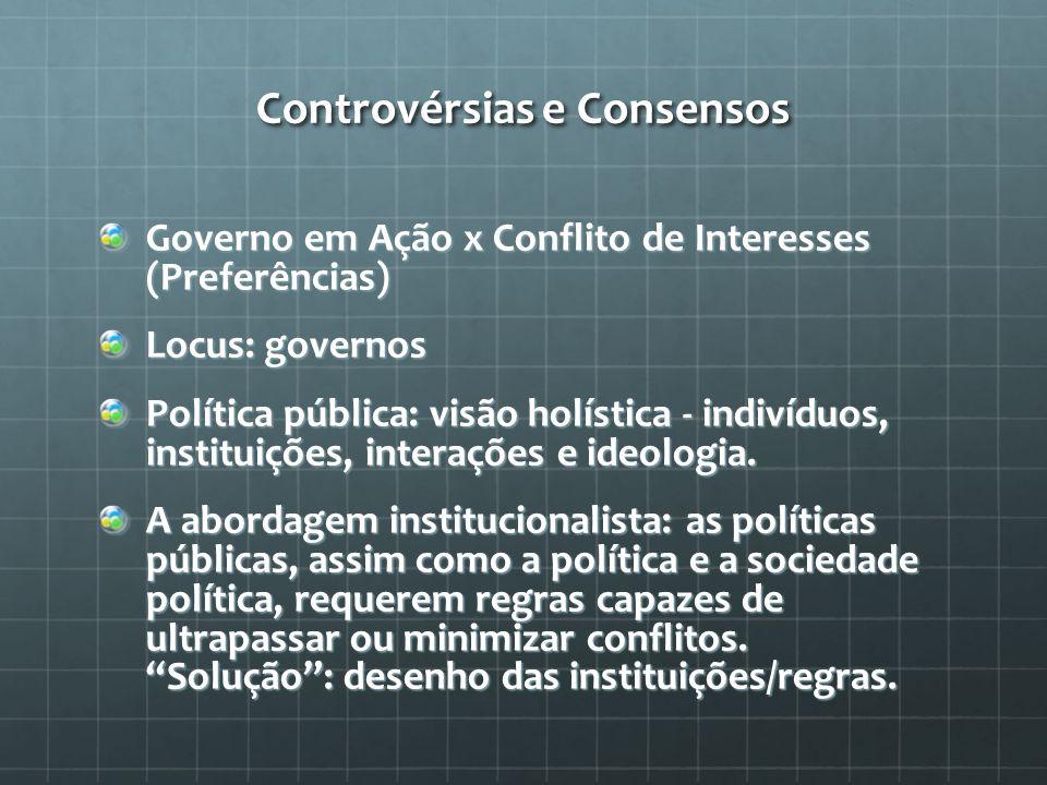 Controvérsias e Consensos